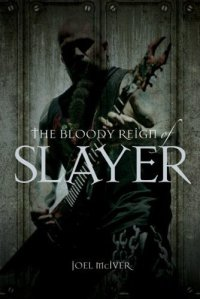the bloody reign of slayer