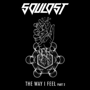 SouLost-The-Way-I-Feel-Part-2
