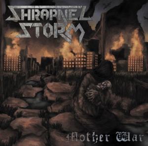 SHRAPNEL STORM - Mother War cover art