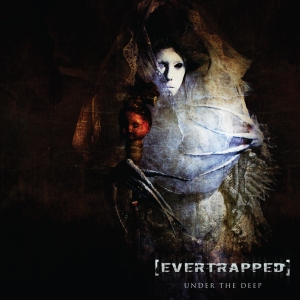 Album Cover - Evertrapped - Undert The Deep