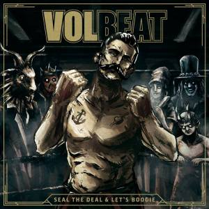 volbeat_seal the deal & lets boogie