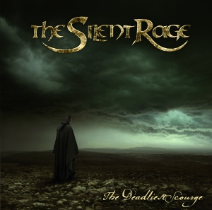 The Silent Rage - The Deadliest Scourge Cover_HighRes