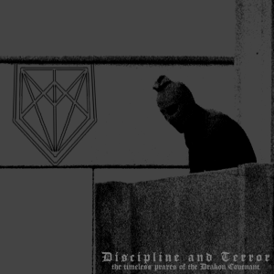 goatchrist-discipline-and-terror-the-timeless-praxes-of-the-drakon-covenant-cover