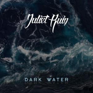 juliet-ruin-dark-water-ep-2021