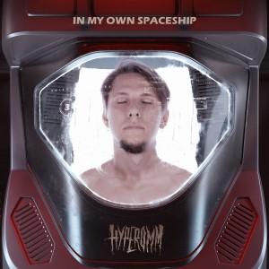 hyperomm-in-my-own-spaceship-2021