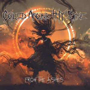 coiled-around-thy-spine-from-the-ashes-2021