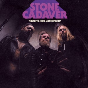 stone-cadaver-memento-mori-motherfucker-2021